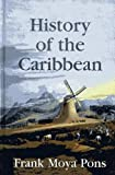 img - for History of the Caribbean book / textbook / text book