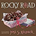 Rocky Road (       UNABRIDGED) by Josi S. Kilpack Narrated by Diane Dabczynski