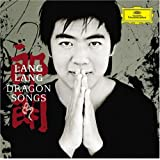 Lang Lang:  Dragon Songs (Plus DVD)