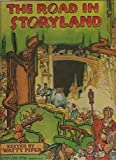img - for The Road in Storyland book / textbook / text book