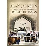 Alan Jackson: Precious Memories, Live At The Rymanby Alan Jackson
