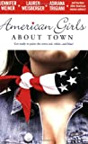 American Girls About Town (0743496957) by Weiner, Jennifer