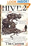 Hive 2: The Spawning