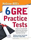 img - for McGraw-Hill's 6 GRE Practice Tests book / textbook / text book