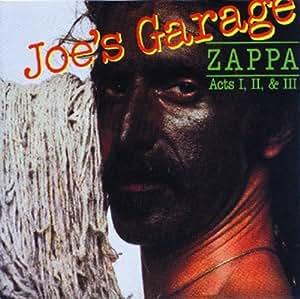 Joe's Garage Acts I-III