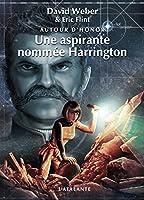 Une aspirante nomm�e Harrington: Autour d'Honor, T3