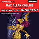Seduction of the Innocent Audiobook by Max Allan Collins Narrated by Dan John Miller