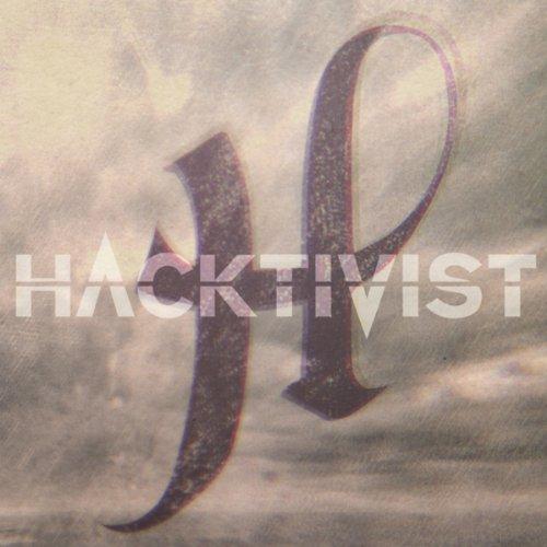 Hacktivist [Explicit]