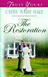 The Restoration (Truly Yours Digital Editions Book 600)