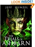 The Trials of Ashbarn (The Legend of the Gate Keeper Book 5)