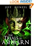 The Trials of Ashbarn (The Legend of...
