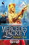 Fortune's Fool (0373802730) by Lackey, Mercedes