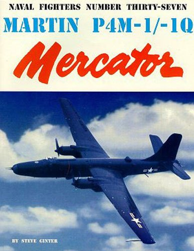 Martin P4M-1 -1Q Mercator Naval Fighters Series Vol 37094261271X