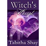Witch's Heart: Book Two of the Winslow Witches of Salem ~ Tabitha Shay