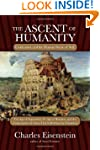 The Ascent of Humanity: Civilization...