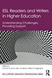 img - for ESL Readers and Writers in Higher Education: Understanding Challenges, Providing Support (ESL & Applied Linguistics Professional Series) book / textbook / text book