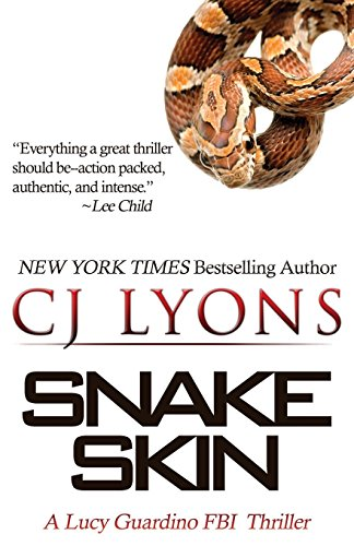 Snake Skin: A Lucy Guardino FBI Thriller (Lucy Guardino FBI Thrillers)