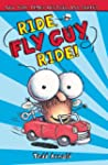 Fly Guy #11: Ride, Fly Guy, Ride!