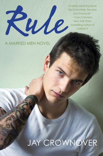 Rule: A Marked Men Novel by Jay Crownover