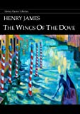 Image of The Wings of the Dove - Full Version (Annotated) (Literary Classics Collection)