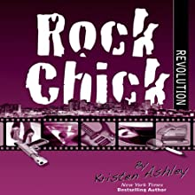 Rock Chick Revolution (       UNABRIDGED) by Kristen Ashley Narrated by Susannah Jones