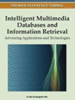Intelligent Multimedia Databases and Information Retrieval: Advancing Applications and Technologies ebook download