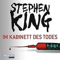 Im Kabinett des Todes Hörbuch von Stephen King Gesprochen von: David Nathan