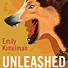 Unleashed: A Sydney Rye Series, Book 1 Hörbuch von Emily Kimelman Gesprochen von: Sonja Field