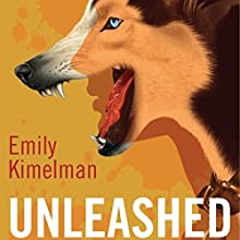 Unleashed: A Sydney Rye Series, Book 1 Audiobook by Emily Kimelman Narrated by Sonja Field
