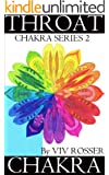 Chakra Series 2 (Book 5) - Throat Chakra (English Edition)