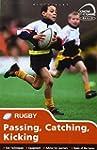 Skills: Rugby - Passing, Catching, Ki...