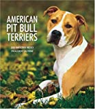 American Pit Bull Terriers 2008 Hardcover Weekly Engagement Calendar (German, French, Spanish and English Edition)