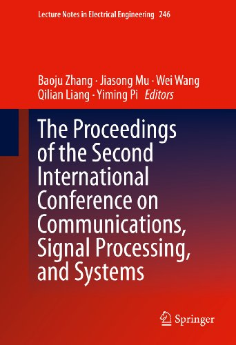 The Proceedings Of The Second International Conference On Communications, Signal Processing, And Systems: 246 (Lecture Notes In Electrical Engineering)