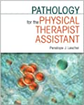 Pathology for the Physical Therapist...