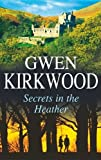 Secrets in the Heather (Severn House Large Print) (0727876708) by Kirkwood, Gwen