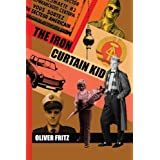 The Iron Curtain Kidby Oliver Fritz