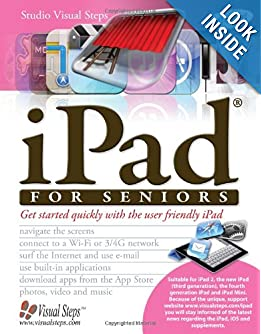 Downloads iPad for Seniors: Get Started Quickly with the User Friendly iPad (Computer Books for Seniors series) ebook