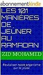 Les 101 mani�res de je�ner au ramadan...
