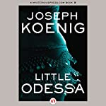 Little Odessa | Joseph Koenig