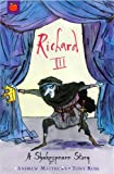 Richard III (Shakespeare Stories)
