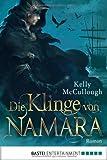 Die Klinge von Namara: Roman (Fantasy. Bastei L�bbe Taschenb�cher)