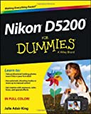 Nikon D5200 For Dummies (For Dummies (Sports & Hobbies))