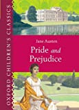 Jane Austen Pride and Prejudice (Oxford Children's Classics)