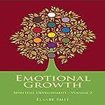 Emotional Growth: Spiritual Development, Book 2 | Elsabe Smit
