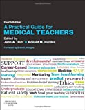 A Practical Guide for Medical Teachers, 4e