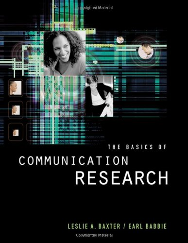 The Basics of Communication Research (with Infotrac) [With Infotrac] (Wadsworth Series in Speech Com)