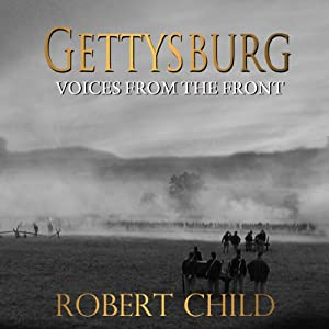 Gettysburg: Voices from the Front Audiobook