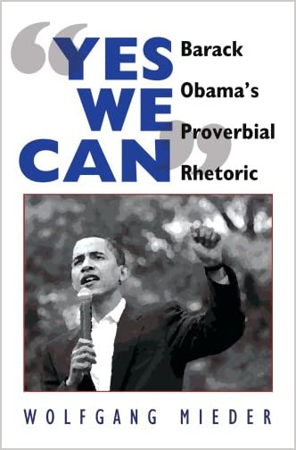 >Yes We Can : Barack Obama's Proverbial Rhetoric