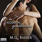 An Accidental Gentleman: Gentleman Series, Book 2 | M.Q. Barber