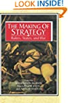 The Making of Strategy: Rulers, State...